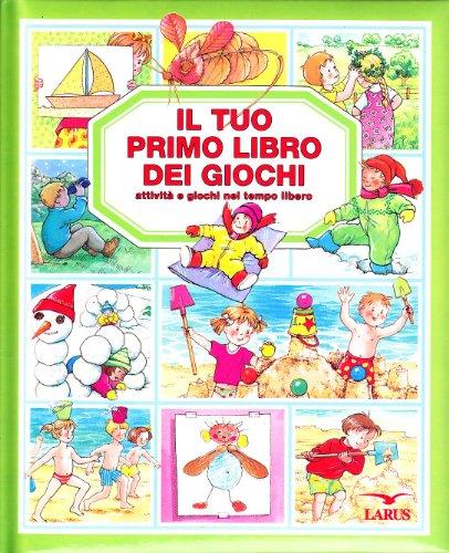 Il Tuo Primo Libro dei Giochi: Attivita: S. Maggi