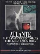 9788877490728: Atlante di colangiopancreatografia retrograda endoscopica
