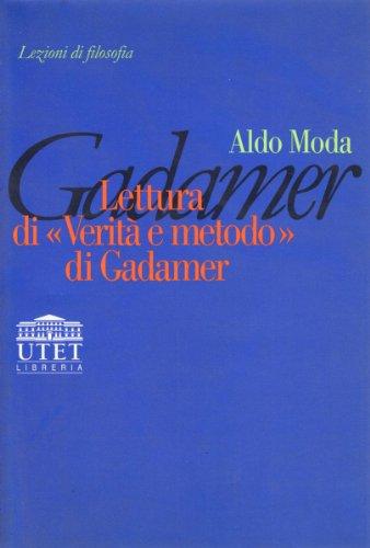 9788877506313: Lettura di «Verità e metodo» di Gadamer