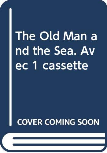 9788877540744: The old man and the sea. Con cassetta (Reading classics)