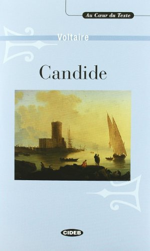 Candide: Ou L'Optimisme (Au Coeur Du Texte) (French Edition): Voltaire