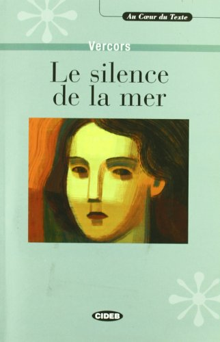 9788877541628: Silence de La Mer + CD (Au Coeur Du Texte) (French Edition)