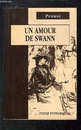 Un Amour de Swann: Marcel Proust; Editor-Daniela De Agostini