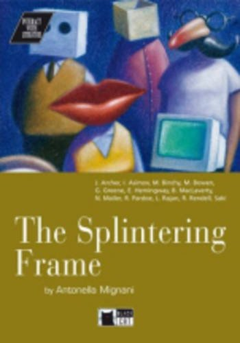 9788877543363: Splintering Frame+cd (Interact with Literature)