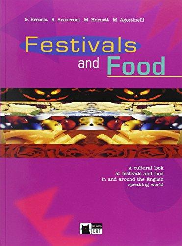 9788877545497: Festivals And Food. Book (+CD) (English civilisation)