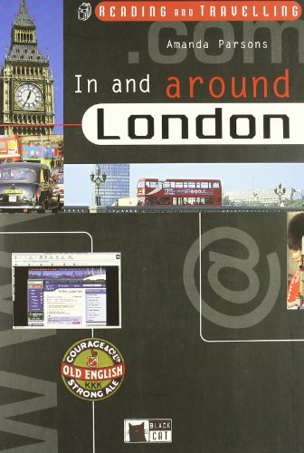 9788877545503: In and around London. Con CD. Per le Scuole (Reading and training)