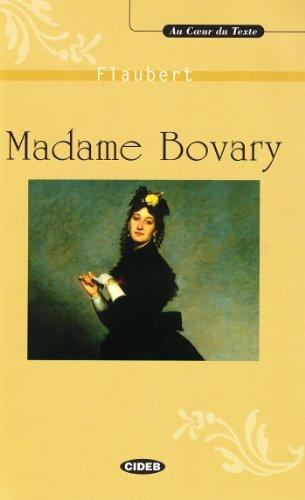 Madame Bovary (Au Coeur Du Texte): Flaubert, Gustave