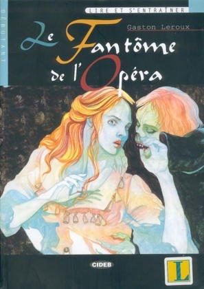 9788877547019: Le fantôme de l'Opera. Con CD (Lire et s'entraîner)