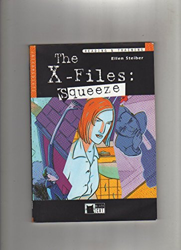 The X-Files: Squeeze (Reading & Training): Steiber, Ellen