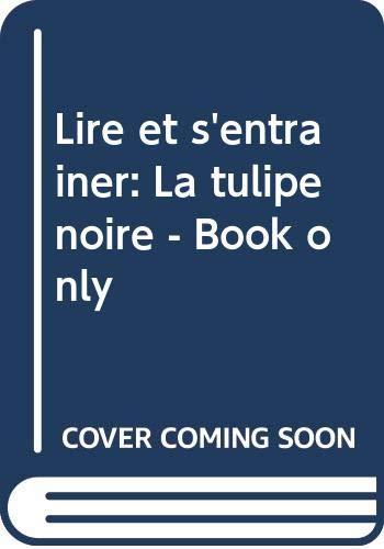 9788877547873: La Tulipe Noire. Con CD Audio (Lire et s'entraîner)