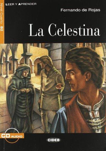 9788877548108: Leer Y Aprender: LA Celestina - Book + CD [Lingua spagnola]