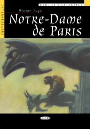 Notre-dame De Paris (French Edition): Victor Hugo