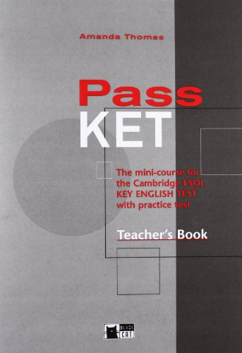 9788877549211: Pass Ket Teacher's Book + CD (Examinations)