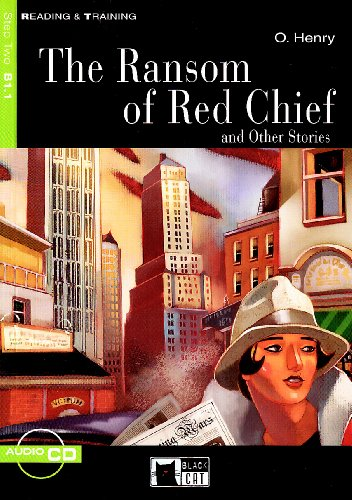 9788877549280: The Ransom of Red Chief: And Other Stories (Reading & Training, Beginner) (Book & CD)