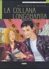9788877549419: La collana longobarda (Imparare leggendo)