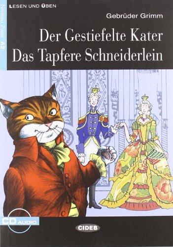 Der Gestiefelte Kater. Buch (+CD) (Lesen und: Gebruder Grimm