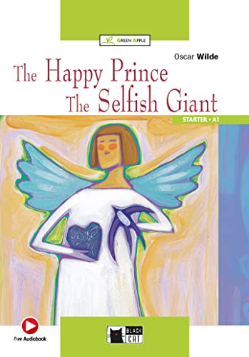 The Happy Prince: The Selfish Giant (Green: Oscar Wilde