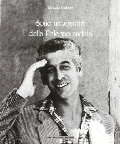 9788877584724: Sono un signore della Palermo andata