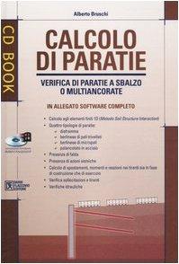 9788877586100: Calcolo di paratie. Verifica di paratie a sbalzo o multiancorate. Con CD-ROM