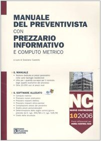 9788877587022: Manuale del preventivista con prezzario informativo e computo metrico. Nuove costruzioni. Con CD-ROM: 10
