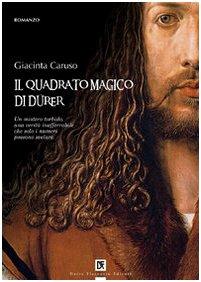 9788877587824: Il quadrato magico di Dürer