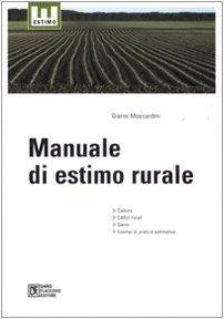 9788877588036: Manuale di estimo rurale