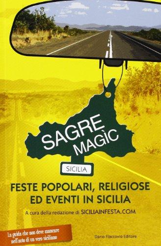 Sagre Magìc. Feste popolari, religiose ed eventi