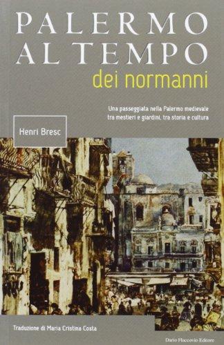 9788877589422: Palermo al tempo dei normanni
