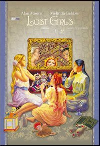 9788877591845: Lost Girls, Vol. 1