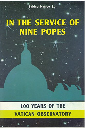 In the service of nine popes: 100 years of the Vatican Obervatory: Sabino Maffeo