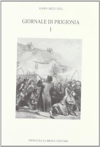 Giornale di prigionia 1848-1853.: Mitchel,John.