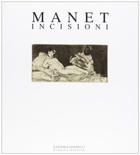 Manet. Incisioni. Con DVD: Chiara Gatti; Enrico