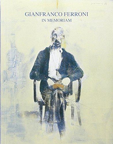 Gianfranco Ferroni. In memoriam (Paperback): Ferroni, Gianfranco