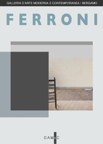 Ferroni. Il dipinto in dono (Book): Ferroni, Gianfranco;Zanchi, Giuliano;Recanati,