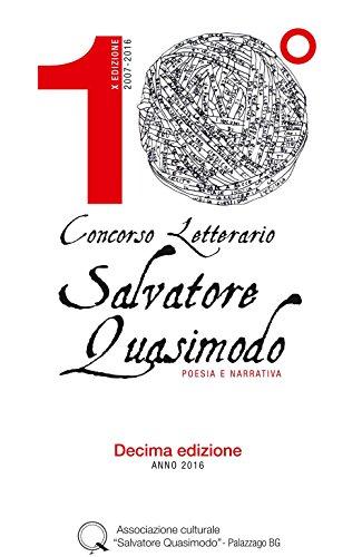Concorso letterario Salvatore Quasimodo. Poesie e narrativa.