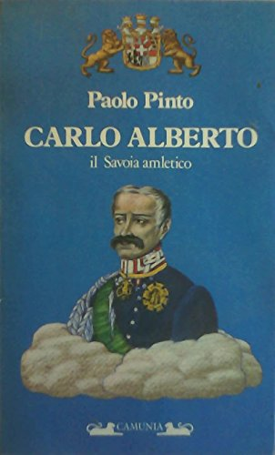 Carlo Alberto il Savoia amletico: Pinto, Paolo