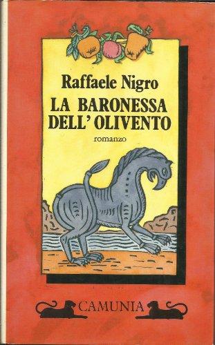 9788877670816: La baronessa dell'Olivento (Fantasia e memoria)