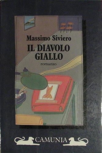 9788877671219: Il diavolo giallo: Romanzo (Brivido Italiano)