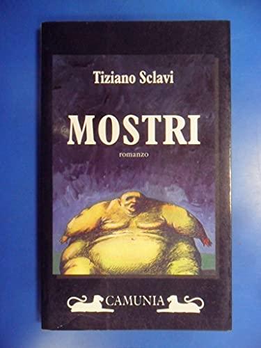 9788877671837: Mostri: Romanzo (Fantasia & memoria) (Italian Edition)