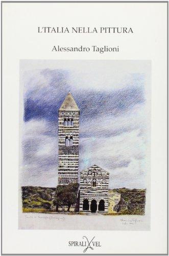 L'Italia nella pittura (Artisti di Europa) (Italian: Taglioni, Alessandro