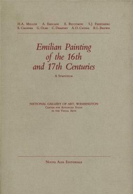 Emilian painting of the 16th and 17th: Millon,H.A. Emiliani,A. Riccomini,E.