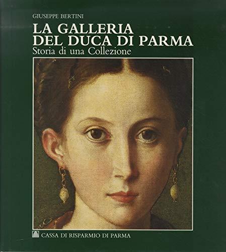La Galleria del Duca di Parma: Giuseppe Bertini