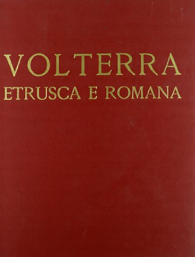 Volterra etrusca e romana.: Fiumi,Enrico.