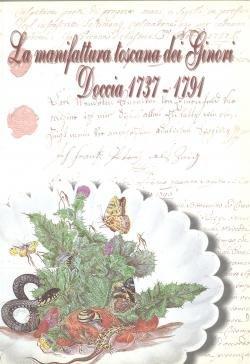 La manifattura toscana dei Ginori: Doccia 1737-1791: n/a