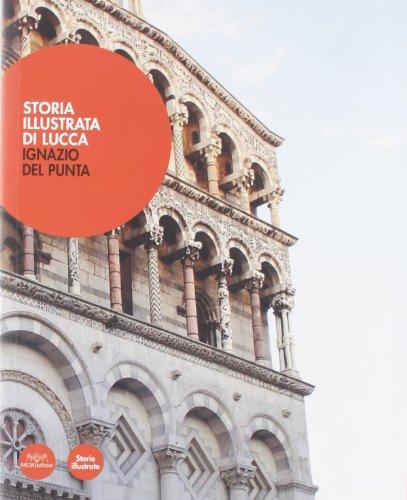 9788877817150: Storia illustrata di Lucca (Arte)