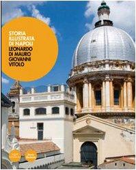 Storia illustrata di Napoli (Paperback): Leonardo Di Mauro,