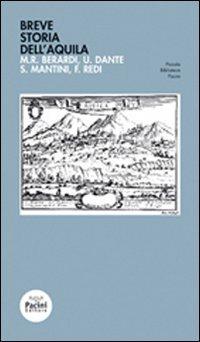 Breve storia dell'Aquila: Berardi, M. R.;