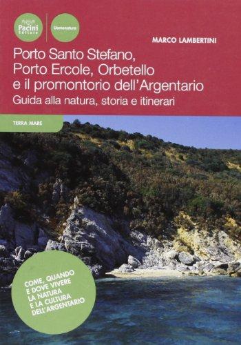 Porto Ercole, Porto Santo Stefano, Orbetello e: Marco Lambertini