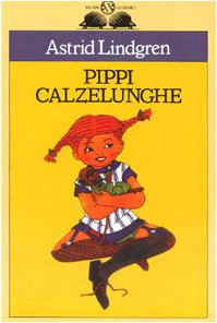 9788877820136: Pippi Calzelunghe (Gl'istrici)
