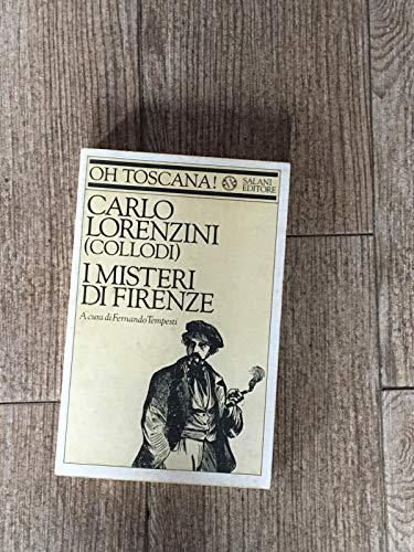 I misteri di Firenze (Oh Toscana!) (Italian Edition) (8877820179) by Collodi, Carlo